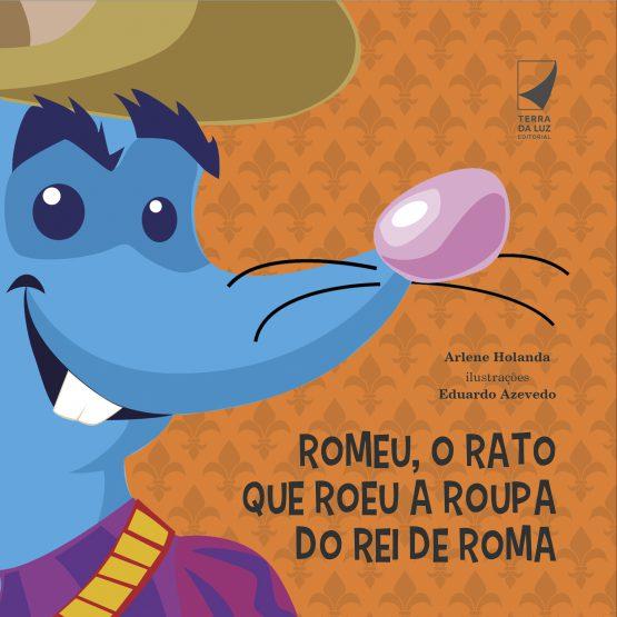 Romeu, o rato que roeu a roupa do rei de Roma